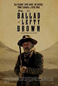 The Ballad of Lefty Brown (2017) Online Subtitrat in Romana