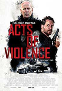 Acts of Violence (2018) Film Online Subtitrat