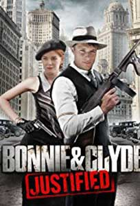 Bonnie and Clyde (2013) Film Online Subtitrat