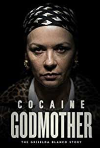Cocaine Godmother (2017) Film Online Subtitrat