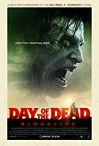Day of the Dead Bloodline (2018) Film Online Subtitrat