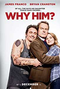 De ce el - Why Him (2016) Film Online Subtitrat