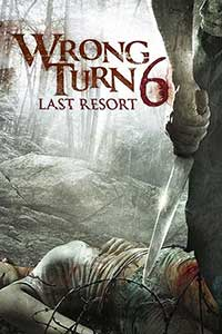 Drum interzis 6 - Wrong Turn 6 (2014) Film Online Subtitrat in Romana