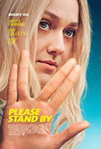 Please Stand By (2017) Film Online Subtitrat