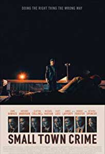 Small Town Crime (2017) Film Online Subtitrat