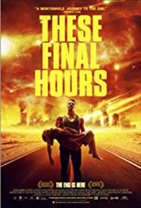 These Final Hours (2013) Film Online Subtitrat