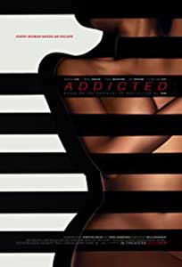 Addicted (2014) Film Online Subtitrat