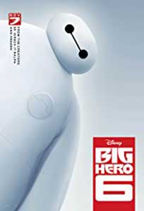 Cei 6 super eroi – Big Hero 6 (2014)
