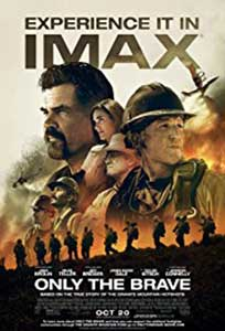 Muntele de Granit - Only the Brave (2017) Film Online Subtitrat in Romana