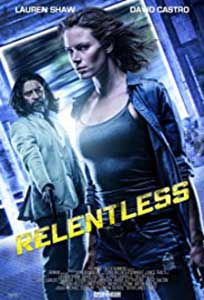 Relentless (2018) Film Online Subtitrat
