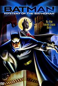 Batman Mystery of the Batwoman (2003) Film Online Subtitrat