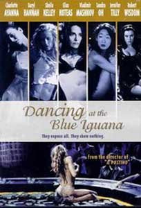 Dancing at the Blue Iguana (2000) Film Online Subtitrat