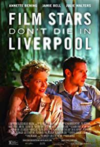 Film Stars Don't Die in Liverpool (2017) Online Subtitrat