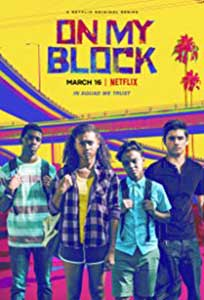 On My Block (2018) Serial Online Subtitrat in Romana