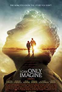 Pot doar să-mi imaginez - I Can Only Imagine (2018) Online Subtitrat
