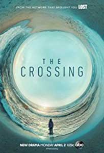 The Crossing (2018) Serial Online Subtitrat