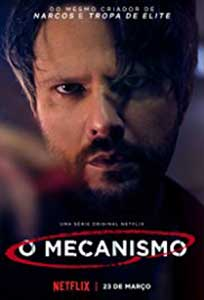 The Mechanism - O Mecanismo (2018) Online Subtitrat