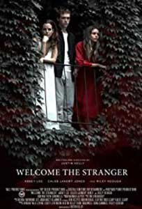Welcome the Stranger (2018) Film Online Subtitrat