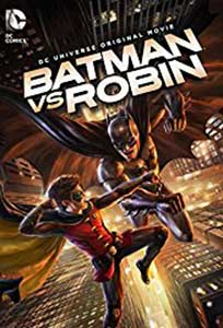 Batman vs Robin (2015) Film Online Subtitrat