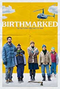 Birthmarked (2018) Film Online Subtitrat in Romana