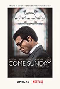 Come Sunday (2018) Film Online Subtitrat