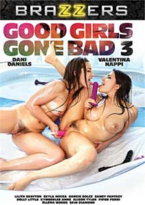 Good Girls Gone Bad 3 (2018) Film Erotic Online