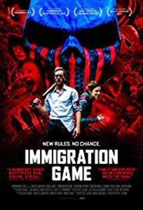 Immigration Game (2017) Film Online Subtitrat