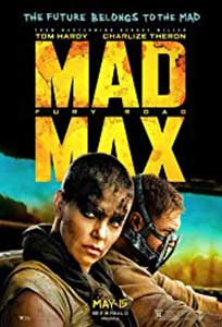 Mad Max: Drumul furiei - Mad Max: Fury Road (2015) Film Online Subtitrat in Romana