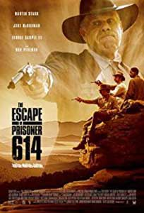 The Escape of Prisoner 614 (2018) Online Subtitrat