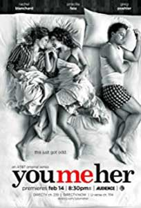 You Me Her (2016) Serial Online Subtitrat