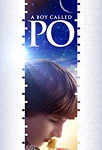 A Boy Called Po (2016) Film Online Subtitrat
