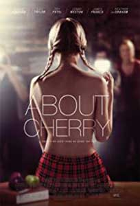 About Cherry (2012) Film Online Subtitrat