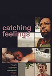 Catching Feelings (2017) Film Online Subtitrat