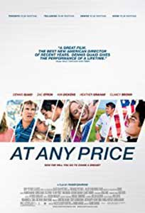 Cu orice preț - At Any Price (2012) Film Online Subtitrat