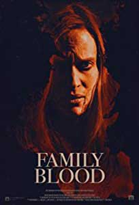 Family Blood (2018) Film Online Subtitrat