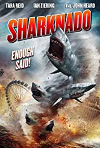 Invazia rechinilor Los Angeles – Sharknado (2013)