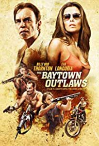 Joc sângeros - The Baytown Outlaws (2012) Online Subtitrat