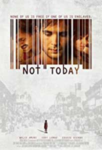 Not Today (2013) Film Online Subtitrat
