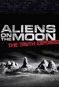 Aliens on the Moon The Truth Exposed (2014) Online Subtitrat