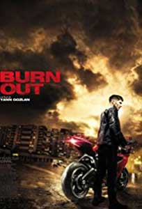 Burn Out (2017) Film Online Subtitrat