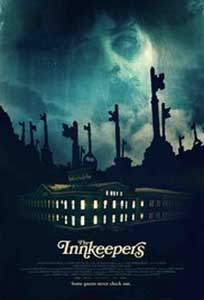 Hotelul bantuit - The Innkeepers (2011) Online Subtitrat