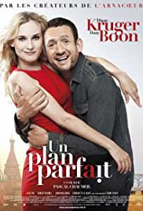 Un plan perfect - Un plan parfait (2012) Film Online Subtitrat