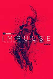 Impulse (2018) Serial Online Subtitrat