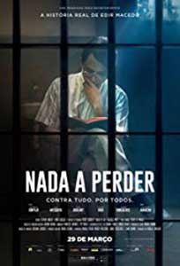 Nothing to Lose - Nada a Perder (2018) Online Subtitrat in Romana