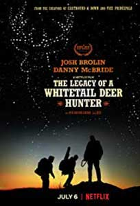 The Legacy of a Whitetail Deer Hunter (2018) Online Subtitrat