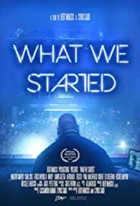 What We Started (2017) Online Subtitrat in Romana