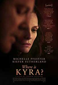 Where Is Kyra (2017) Film Online Subtitrat
