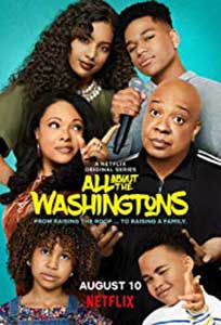All About The Washingtons (2018) Serial Online Subtitrat in Romana