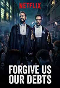 Forgive Us Our Debts (2018) Film Online Subtitrat in Romana
