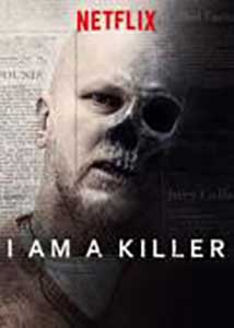 I am a Killer (2018) Serial Online Subtitrat